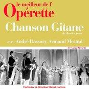 Chanson gitane (Le meilleur de l'opérette)