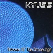 Kyuss - Queens of The Stone Age