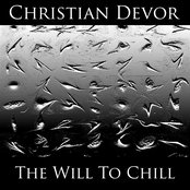 The Will To Chill