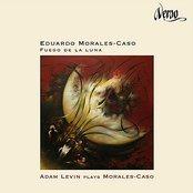 Fuego de la luna: Adam Levin Plays Morales-Caso