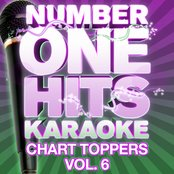 Number One Hits Karaoke: Chart Toppers Vol. 6