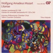 Mozart, W.A.: Litaniae Lauretanae / Litaniae De Venerabili Altaris Sacramento - K. 125, 243