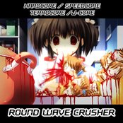 [RWC006] Round Wave Crusher - I will find you (and kill you)