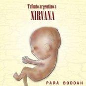 Para Boddah: Tributo Argentino a Nirvana