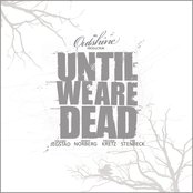 Until We Are Dead