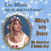 Wing'd With Hopes, New Interpretations of Renaissance Songs
