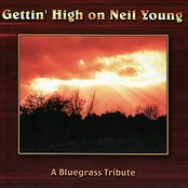 Gettin' High On Neil Young: A Bluegrass Tribute