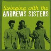 Swinging With The Andrews Sisters (27 Hits)