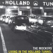 Living In The Holland Tunnel