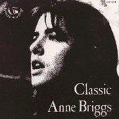 Classic Anne Briggs: The Complete Topic Recordings