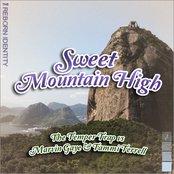 Sweet Mountain High