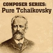 Composer Series: Pure Tchaikovsky