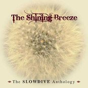 The Shining Breeze: The Slowdive Anthology