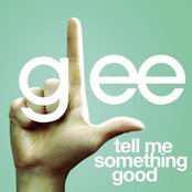 Tell Me Something Good (Glee Cast Version)