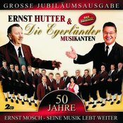 50 Jahre - Ernst Mosch - Seine Musik Lebt Weiter