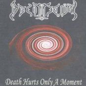 Death Hurts Only A Moment