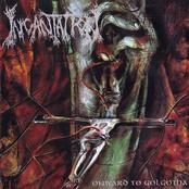 album Onward To Golgotha by Incantation