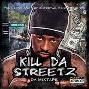 Kill Da Streetz