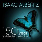 Isaac Albéniz: 150 Year Celebration Collection