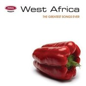 The Greatest Songs Ever: West Africa
