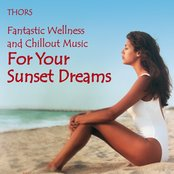 Sunset Dreams: Fantastic Chillout Music