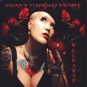 Heavy Handed Heart