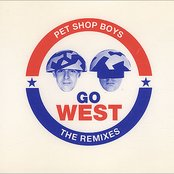 Go West (The Remixes)