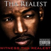 Witness Tha Realest