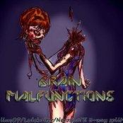 Brain Malfunctions