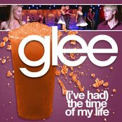 (I've Had) The Time Of My Life (Glee Cast Version)