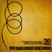 The Underground #3 Life After Roots - Rock Beyond