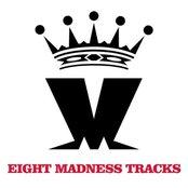 Eight Madness Tracks