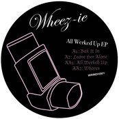 All Werked Up EP