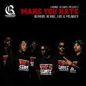 Make You Hate