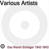 Das waren Schlager (1942 - 1943)