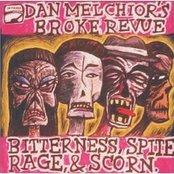 Bitterness, Spite, Rage, And Scorn