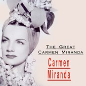 The Great Carmen Miranda