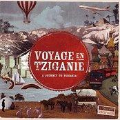 A journey to Tzigania : Voyages en Tziganie