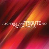 A Christian Tribute to Twila Paris
