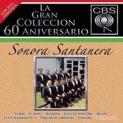La Gran Coleccion Del 60 Aniversario CBS - Sonora Santanera
