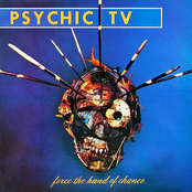 album Force the Hand of Chance by Psychic TV
