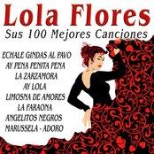 Lola Flores Sus 100 Mejores Canciones