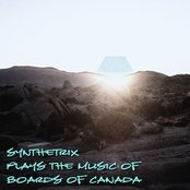 Synthetrix Plays The Music Of Boards Of Canada