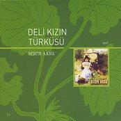 Deli Kizin Turkusu
