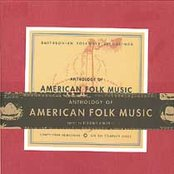Anthology of American Folk Music (disc 1a)