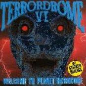 Terrordrome VI: Welcome to Planet Hardcore (disc 1)