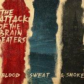 Blood, Sweat & Smoke