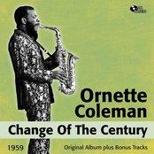 Change of the Century (Original Album Plus Bonus Tracks, 1959)