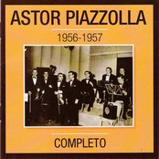 Astor Piazzolla 1956-1957 Completo