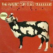 The Plastic Cow Goes MOOOOOOG